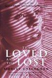 The Loved and the Lost (Exile Classics series)