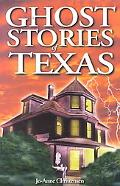 Ghost Stories of Texas