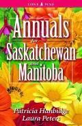 Annuals for Saskatchewan and Manitoba