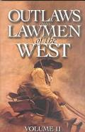 Outlaws & Lawmen of the West