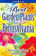 Best Garden Plants For Pennsylvania