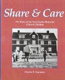 Share and Care: The Story of the Nova Scotia Home for Colored Children