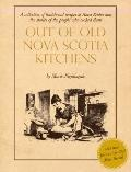 Out of Old Nova Scotia Kitchens : 40th Anniversary Edition