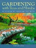 Gardening with Trees and Shrubs