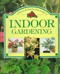 Step-by-Step Guide to Indoor Gardening - Whitecap Books - Hardcover