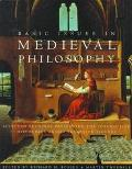 Basic Issues in Medieval Philosophy Selected Readings Presenting Interactive Discourses Amon...