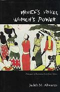 Women's Voices, Women's Power Dialogues of Resistance from East Africa