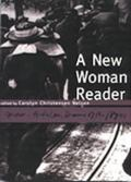 New Woman Reader Fiction, Articles and Drama of the 1890's
