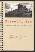 StreetCities Rehousing the Homeless