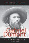 Gabriel Dumont The Metis Chief and His Lost World