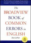 Broadview Book of Common Errors in English A Guide to Righting Wrongs
