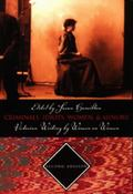 'Criminals, Idiots, Women And Minors' Victorian Writing By Women On Women