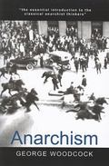 Anarchism A History of Libertarian Ideas and Movements