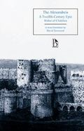 Alexandreis A Twelfth-century Epic