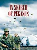 In Search of Pegasus: The Canadian Airborne Experience, 1942-1999