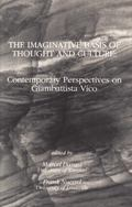 The Imaginative Basis of Thought and Culture: Contemporary Perspectives on GiamBattista Vico