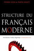 Structure Du Francais Moderne Trosieme Edition Revue  Introduction a l'analyse linguistique