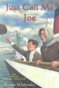 Just Call Me Joe