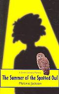 Summer of the Spotted Owl