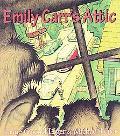 Emily Carr's Attic