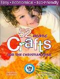 52 More Crafts for the Christian Year