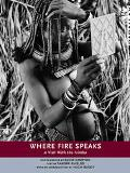 Where Fire Speaks A Visit With the Himba