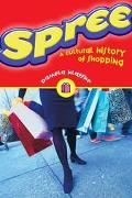 Spree A Cultural History of Shopping