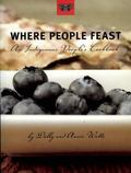 Where People Feast An Indigenous People's Cookbook