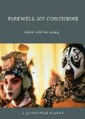 Farewell My Concubine : A Queer Film Classic