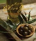 From the Olive Grove : Mediterranean Cooking with Olive Oil