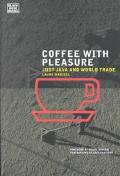 Coffee With Pleasure Just Java and World Trade