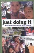 Just Doing It Popular Collective Action in the Americas
