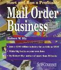 Start and Run a Profitable Mail-Order Business: Getting Started for under $500: Your Step-by...