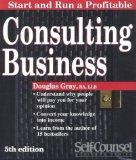 Consulting Business (Start & Run a Profitable)