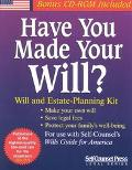 Have You Made Your Will? Will and Estate-Planning Kit  With Forms