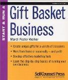 Start and Run a Profitable Gift Basket Business (Start & Run ...)