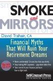 Smoke and Mirrors: Financial Myths That Will Ruin Your Retirement Dreams