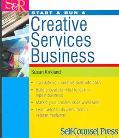 Start & Run A Creative Services Business