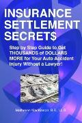 Insurance Settlement Secrets A Step-by-step Guide`