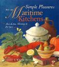 Simple Pleasures from Our Maritime Kitchens Anecdotes, History & Recipes