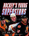 Hockey's Young Superstars The 25 Hottest Stars on Ice