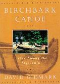 Birchbark Canoe Living Among the Algonquin