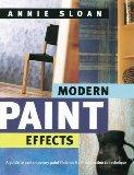 Modern Paint Effects: A Guide to Contemporary Paint Finishes from Inspiration to Technique