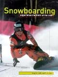 Snowboarding : Experience the Thrill of the Ride