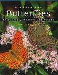 World for Butterflies Their Lives, Behavior and Future