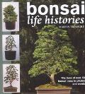 Bonsai Life Histories