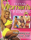 Total Women's Fitness Releasing the Inner You!