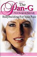 Pan-g Non-surgical Face Lift Bodybuilding For Your Face