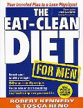Eat-Clean Diet for Men: Your Ironclad Plan for a Lean Physique!