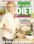 Eat-Clean Diet Cookbook : More Great-Tasting Recipes That Keep You Lean